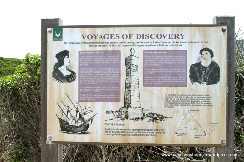 Europeans began exploring the African coast in the last 15th century after the Turkish empire blocked routes to the Far East. Limestone pillars (padrao) dedicated to two early Portuguese explorers Bartholomeu Dias and Vasco Da Gama are in the Cape Point area.
