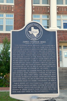 A sign honors James Stephen Hogg, a Texas statesman, whose nationally acclaimed public career began at this site -- the Wood County Courthouse in Quitman, Texas.