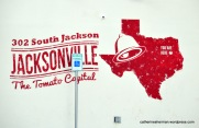 Jacksonville, Texas, the Tomato Capital.
